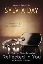 Day, Sylvia - Reflected in You: A Crossfire Novel