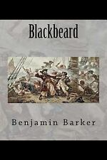 Blackbeard by Benjamin Barker (2014, Paperback)