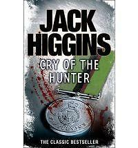 Cry of the Hunter by Jack Higgins (Paperback, 2012)