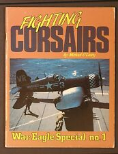 Fighting Corsairs War Eagle Special No. 1 by Michael O'Leary SB 1984 1st Edition