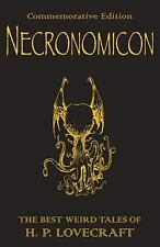 Necronomicon: The Best Weird Tales of H.P. Lovecraft (Commemorative Edition), H.