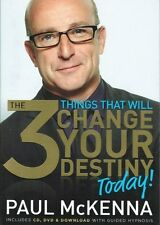 The 3 Things That Will Change Your Destiny Today! by Paul McKenna NEW