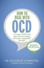 How to Deal with OCD, Elizabeth Forrester