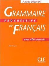 Grammaire Progressive Du Francais: Avec 400 Exercises (French Edition) by Grego