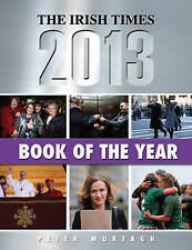 The Irish Times Book of The Year 2013 Peter Murtagh Excellent Book