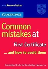 Common Mistakes: Common Mistakes at First Certificate ... and How to Avoid...