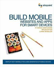Build Mobile Websites and Apps for Smart Devices: Develop Websites and Apps for