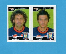 PANINI CALCIATORI 2004-05- Figurina n.545- GRIECO+PARO - CROTONE -NEW