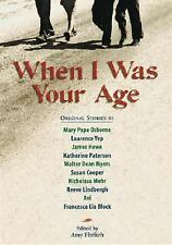 When I Was Your Age, Volume One: Original Stories About Growing Up  Hardcover