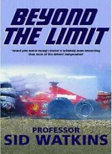 Beyond the Limit By Sid Watkins. 9780333901885