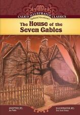 The House of the Seven Gables (Calico Illustrated Classics)-ExLibrary