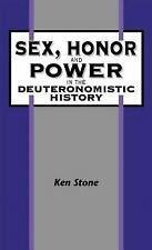 Sex, Honor, and Power in the Deuteronomistic History (The Library of Hebrew B...