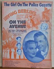 "The Girl On The Police Gazette - 1937 sheet music - from movie ""On The Avenue"""