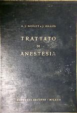 TRATTATO DI ANESTESIA - R.J. MINNITT, J. GILLIES - GARZANTI, 1953