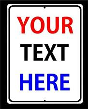 """CUSTOM Sign Your Text and Colors on a 9""""x12"""" Aluminum Sign-FREE SHIPPING"""