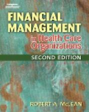 Financial Management in Health Care Organizations Delmar Series in Health Servi