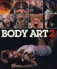 NEW BOOK Body Art 2 - Makers of Bizarre