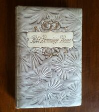 The Shorter Poems of Rob't Browning. Circa 1902. Embossed cover. Crowell Co