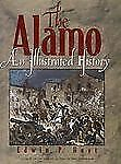 The Alamo: An Illustrated History-ExLibrary