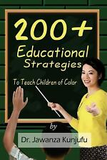 200+ Educational Strategies to Teach Children of Color by Kunjufu, Dr. Jawanza