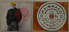 RAINHARD FENDRICH - BLOND - ORIGINAL SIGNIERTE CD (T737)