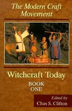 Witchcraft Today: Witchcraft Today the Modern Craft Movement