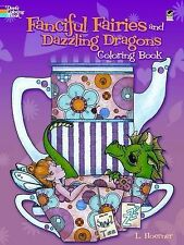 Fanciful Fairies and Dazzling Dragons Coloring Book (Dover Coloring Books), Hoer