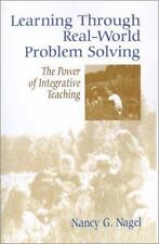 Learning Through Real-World Problem Solving: The Power of Integrative -ExLibrary