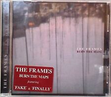 "The Frames - Burn the Maps (CD 2004) Features ""Fake"" ""Finally"""