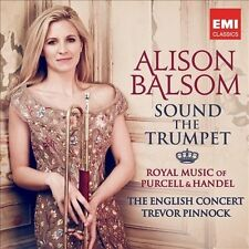 SOUND THE TRUMPET: ROYAL MUSIC OF PURCELL & HANDEL (NEW CD)