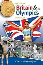 Britain and the Olympics by Phillips, Bob