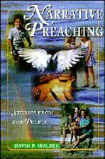 Narrative Preaching: Stories from the Pulpit Mulder, David P.