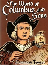 The World of Columbus and Sons by Genevieve Foster (1998, Paperback)