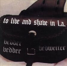 To Live and Shave In L A Vedder Vedder Bed Wetter 34 track 1995 cd NEW bedwetter