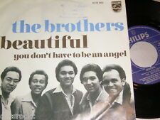 """7"""" - The Brothers/Beautiful & you don 't have to be an Angel # 0200"""