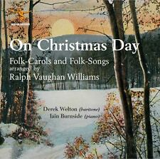 Vaughan Williams: On Christmas Day - Folk Songs and Folk Carols