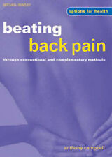 Beating Back Pain through Conventional and Complementa