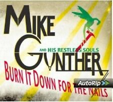 Gunther, Mike-Burn it down for the nails CD Merce Nuova
