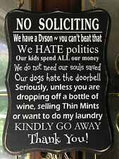 New No Soliciting Sign, Front Door, Home, Wine, Laundry, Dogs, Thin Mints