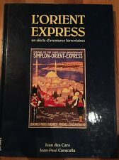 L'ORIENT EXPRESS Compagnie des Wagons lit Ancien Train Locomotive 1984 Des Cars