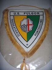 GAGLIARDETTO CALCIO UFFICIALE U.S. FULGOR  PONTEDECIMO GENOVA