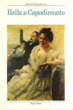 Balla a Capodimonte.  La donazione Carelli - Catalogo della mostra a Napoli 1988