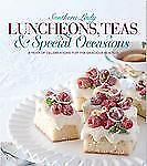 Luncheons, Teas & Holiday Celebrations: A year of Menus for the Gracious Hostess