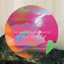 "THE NAKED AND FAMOUS ""PASSIVE ME AGGRESSIVE YOU"" CD NEU"