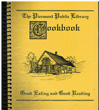 *PIERMONT NH 1994 FRIENDS OF THE PUBLIC LIBRARY COOK BOOK *GOOD EATING & READING
