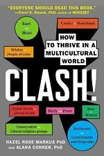Clash!: How to Thrive in a Multicultural World - Good - Markus, Hazel Rose - Pap