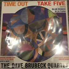 THE DAVE BRUBECK QUARTET - TIME OUT 'TAKE FIVE' NEW 2017 PICTURE DISC LP VINYL