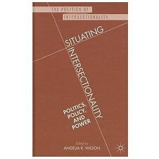 NEW - Situating Intersectionality: Politics, Policy, and Power