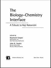 The Biology - Chemistry Interface: A Tribute To Koji Nakanishi-ExLibrary