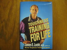 """JAMES E. LOEHR  Signed   Book (""""TOUGHNESS  TRAINING  FOR LIFE""""-1993 1st Edition)"""